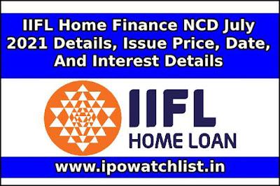 IIFL Home Finance NCD July 2021