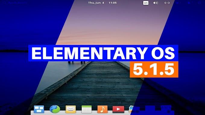 elementary OS 5.1.5 chega com aprimoramentos importantes