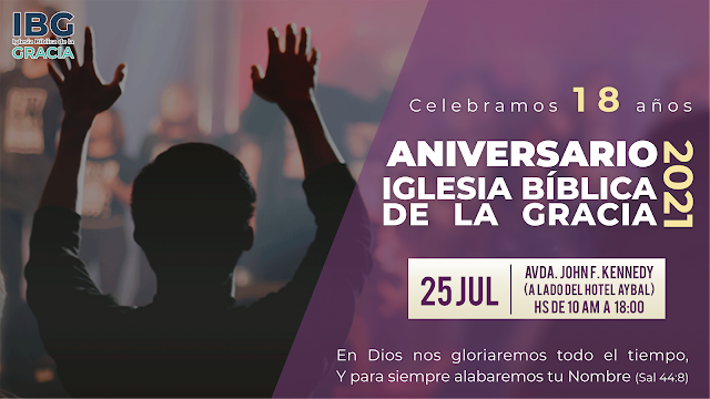 ANIVERSARIO 18 - En Dios nos gloriaremos todo el tiempo - Gabriel Montaño