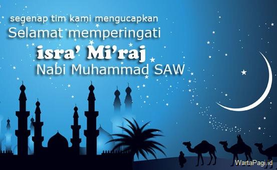 50 Kata ucapan Isra Miraj Nabi Muhamad SAW terbaru 2018