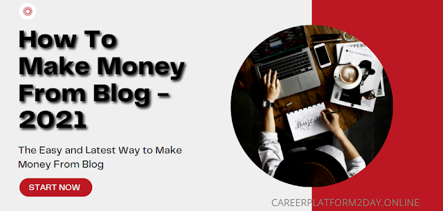 How To Make Money From Blogging | 5 Easy Ways (Tricks) to monetizing your blog || 2021