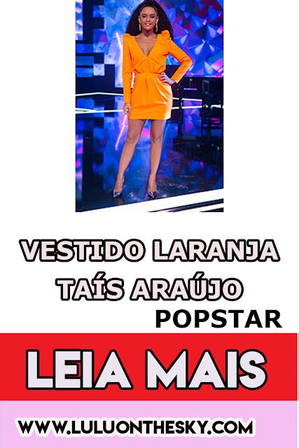 O vestido laranja de Taís Araújo em PopStar