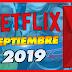 ⭐ Estrenos Netflix SEPTIEMBRE 2019 Latinoamerica!