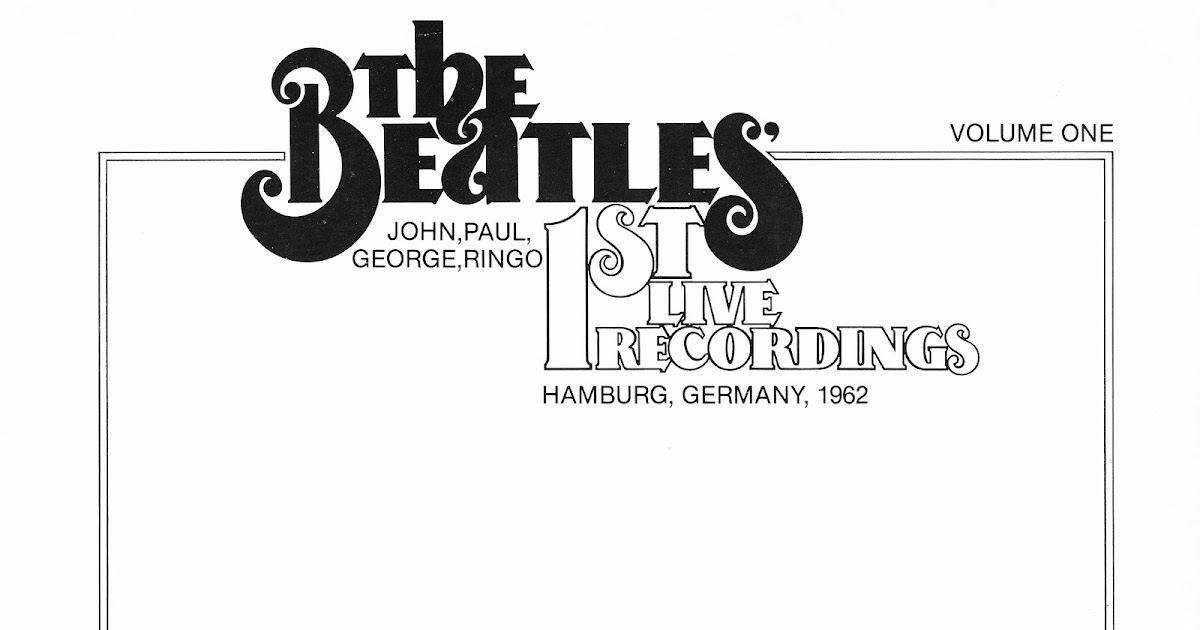 The BEATLES Illustrated: The Beatle's 1st Live Recordings