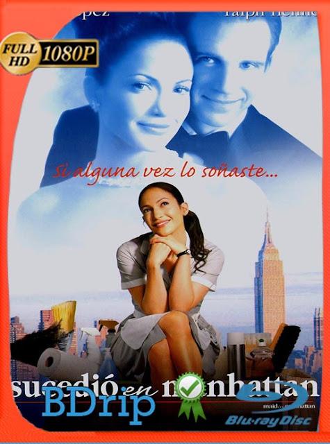 Maid in Manhattan (2002) BDRip [1080p] Latino [GoogleDrive] SilvestreHD