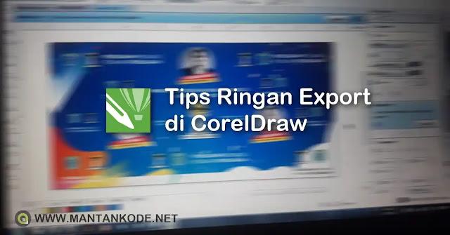 CorelDraw: Tips Kentang Export Hasil Desain 2020