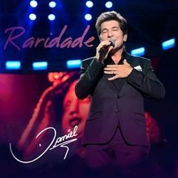 Raridade (Ao Vivo) - Daniel e José Daniel Camillo