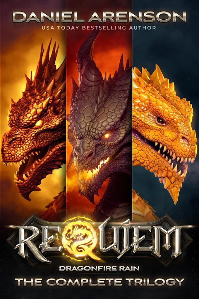 [Free Book] Requiem: Dragonfire Rain: The Complete Trilogy By Daniel Arenson Free PDF Download