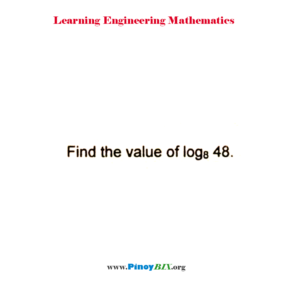 Find the value of log 48 to the base 8.