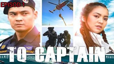Tonton Drama TQ Captain Episod 1