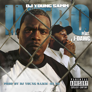 Dj Young Samm - Intro Feat. J-Dawg (Video)