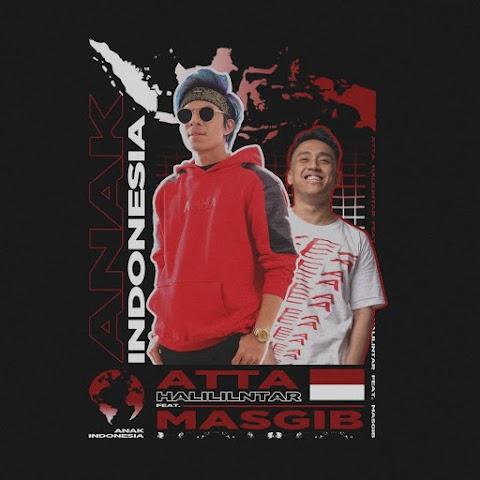 Atta Halilintar - Anak Indonesia (feat. Masgib) MP3