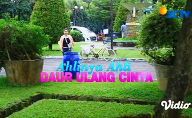 Daftar Nama Pemain FTV Ahlinya Ahli Daur Ulang Cinta SCTV Lengkap