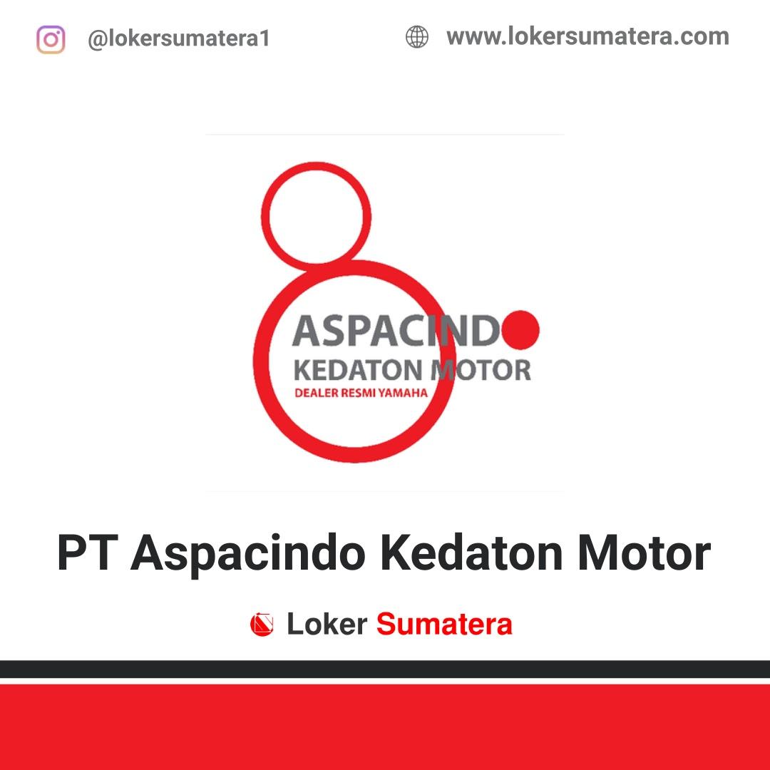 Lowongan Kerja Pekanbaru: PT Aspacindo Kedaton Motor Oktober 2020
