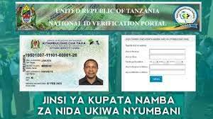 Download Your National ID (NIDA) Here   Download NAMBA NA KITAMBULISHO CHA NIDA    National ID Verification Portal