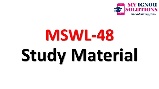 IGNOU MSWL-48 Study Material