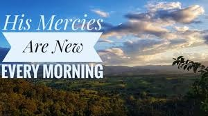 New Every Morning - Our Daily Bread ODB: 28 February 2021