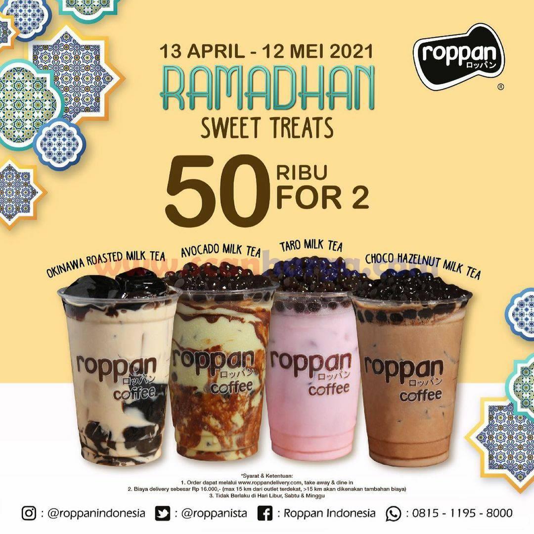 ROPPAN Promo Ramadhan Sweet Treats - Beli 2 Milk Tea hanya Rp 50.000