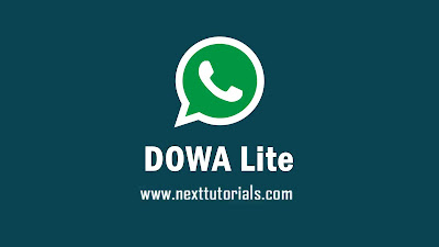 Download DOWA Lite v2.20.202,dowhatsapp lite v2.20.202,dowa lite latest version 2020,aplikasi wa mod anti ban terbaru 2020, tema whatsapp mod keren
