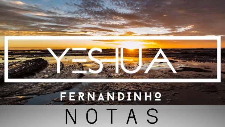 Yeshua - Fernandinho - Cifra melódica