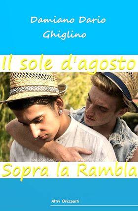 """Segnalazione uscita: """"Il sole d'agosto sopra la Rambla"""" di Damiano Dario Ghiglino"""
