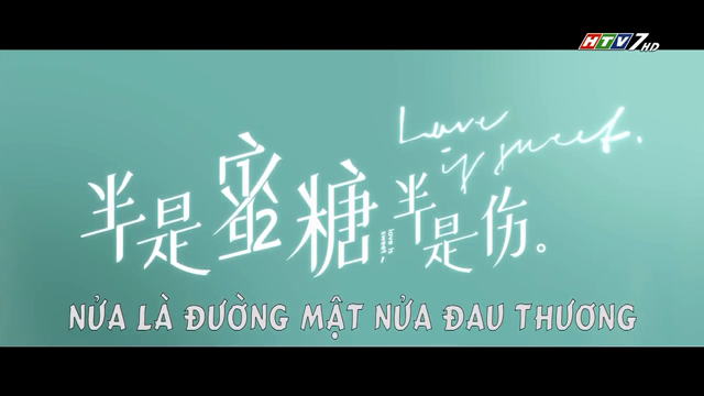 Nửa Là Đường Mật Nửa Đau Thương Trọn Bộ Tập Cuối (Phim Trung Quốc HTV7 Lồng Tiếng)
