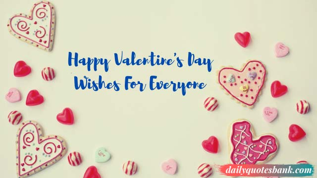 Happy Valentine Day Wishes For Everyone