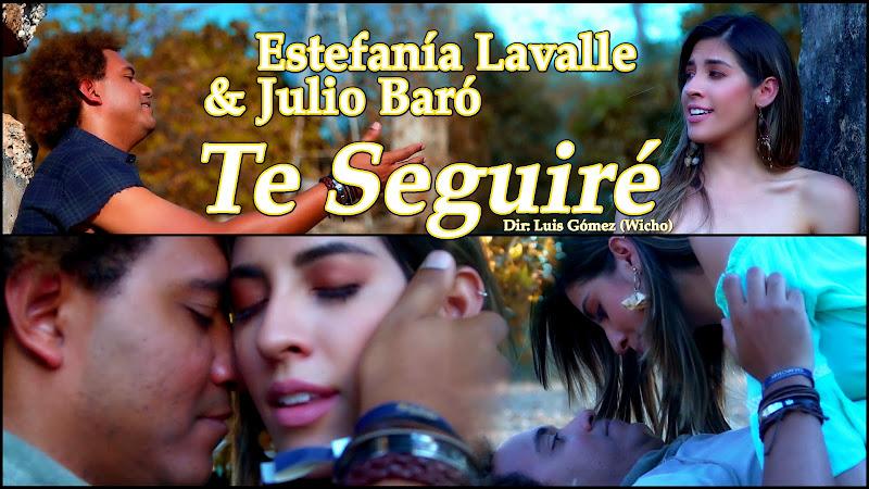 Estefanía Lavalle & Julio Baró - ¨Te Seguiré¨ - Videoclip - Director: Wicho. Portal Del Vídeo Clip Cubano