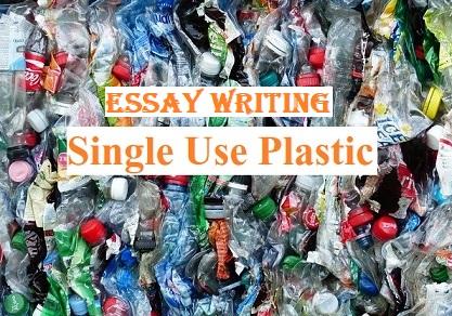 Single Use Plastic Essay or Essay on Single Use Plastic ban for SSC CGL CHSL Descriptive Paper