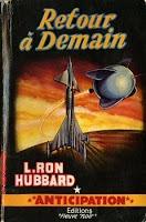 L. Ron Hubbard Retour à demain Fleuve Noir anticipiation