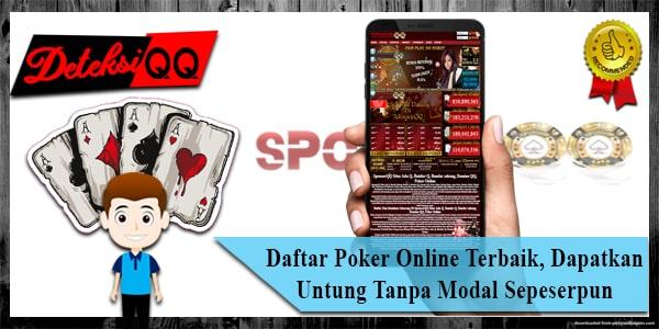 Daftar Poker Online Terbaik, Dapatkan Untung Tanpa Modal Sepeserpun