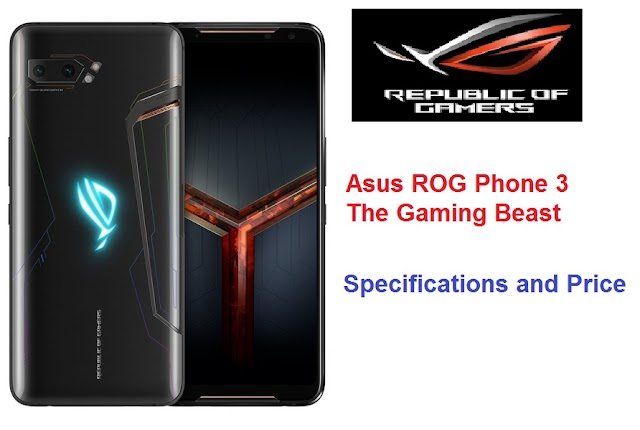 Asus ROG Phone 3 Gaming Phone: Specifications and Price