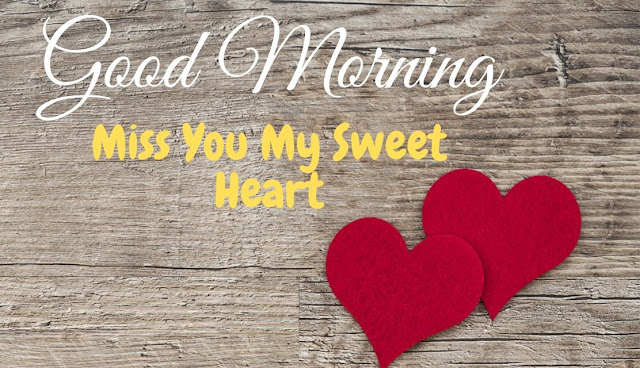 Romantic Good Morning Miss You my sweet heart Image for Love