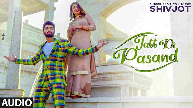 Jatt Di Pasand Song Lyrics-Shivjot