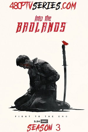 Into The Badlands Season 3 Download All Episodes 480p 720p HEVC [ Episode 16 ADDED ]