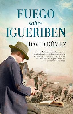 Fuego sobre Igueriben - David Gómez Domínguez (2021)