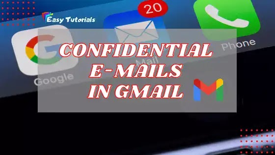 Send Confidential Mails Using Gmail