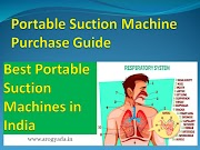 Best Portable Suction Machines in India: Portable Suction Machine Purchase Guide