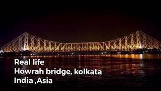 Sosnovka bridge real life location is the Howrah Bridge Kolkata