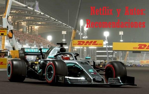Netflix y Autos, recomendaciones