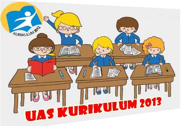 Contoh Soal dan Jadwal UAS Kurikulum 2013 Revisi Tahun 2016