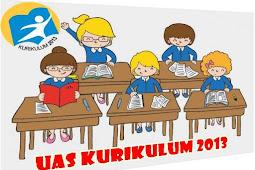 Soal UAS Kurikulum 2013 Terbaru Revisi 2016 Sekolah Dasar