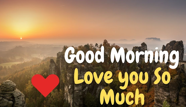 Good Morning love you so much Sunrise in Sky Image