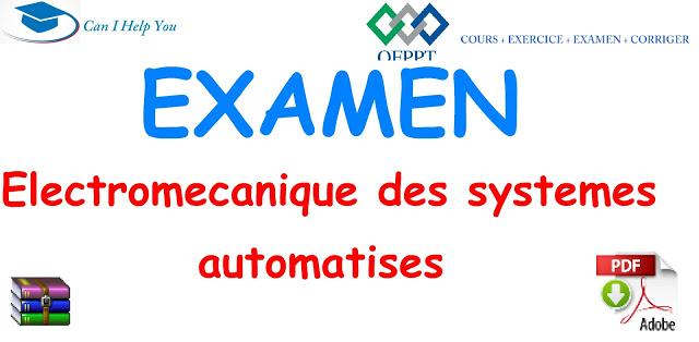 Examens Electromecanique des systemes automatises-ESA OFPPT