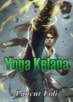Novel Yoga Kelana Karya Pancur Lidi Full Episode