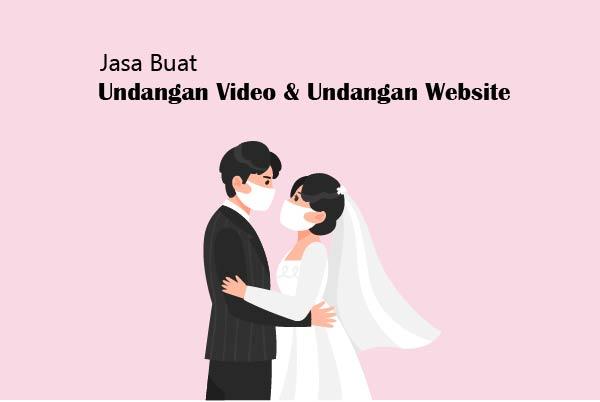 Jasa Pembuatan Undangan Video dan Undangan Website