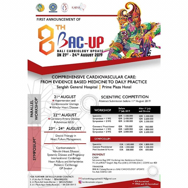 "Workshop and Symposium 8th BALI CARDIOLOGY ""Comprehensive Cardiovascular Care: From Evidence Based Medicine to Daily Practice"" 21-24 Agustus 2019"