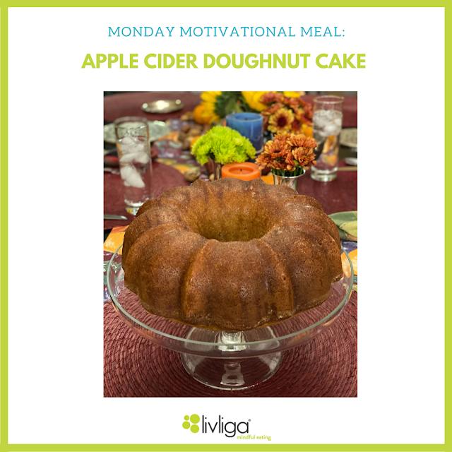 Monday Motivational Meal - Apple Cider Doughnut Cake