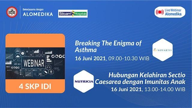 """(GRATIS 4 SKP IDI) """"Webinar Breaking The Enigma of Asthma & Hubungan Kelahiran Sectio Caesarea dengan Imunitas Anak"""""""
