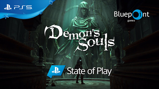demon's souls remake state of play gameplay showcase combat customization ps5 exclusive action role-playing game bluepoint games from software sony interactive entertainment